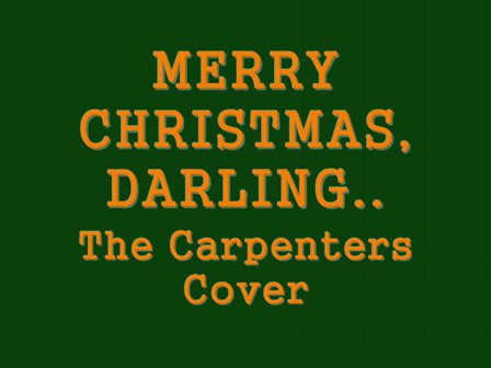 Merry Christmas, Darlings!