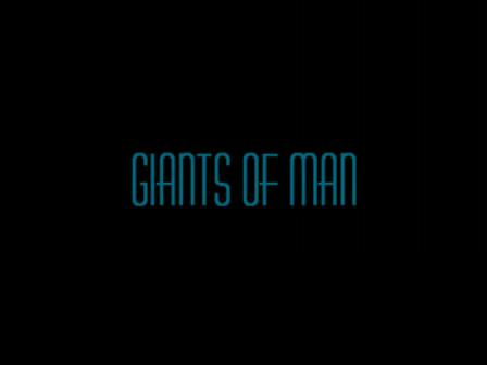 Giants of Man (A Video Haiku)
