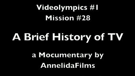 Videolympics 01.28: A Brief History of TV