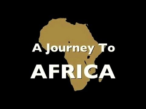 A Journey To Africa