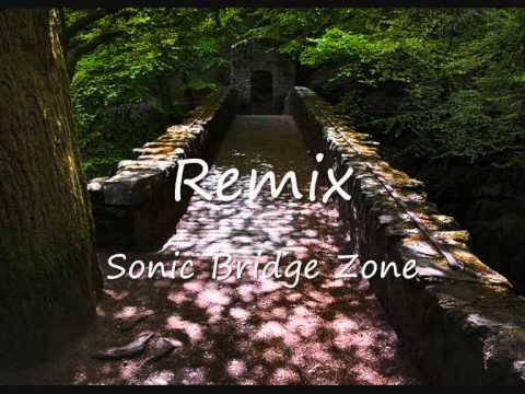 Sonic The hedgehog - Bridge Zone Remix