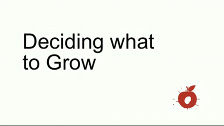 Deciding What To Grow
