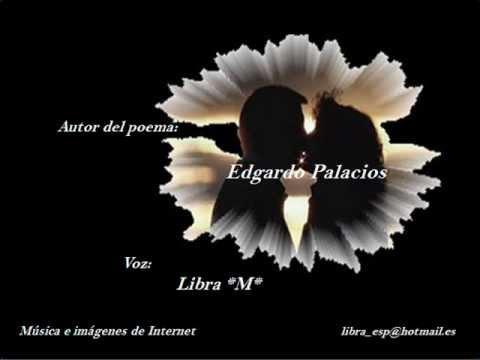"""Libra *M*... Recitando el poema: """"Amor o sueño"""" de Edgardo Palacios"""