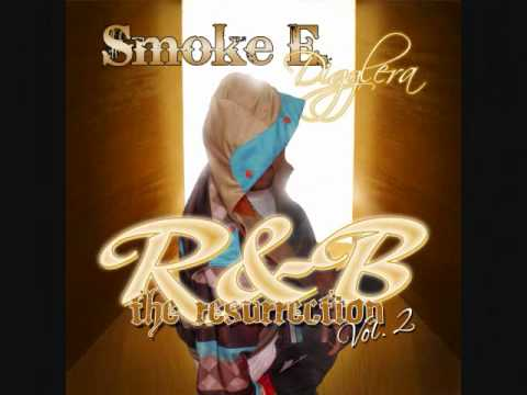 Smoke E. Digglera / R&B The Resurrection Vol. 2 / Available Now!