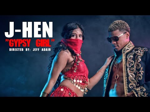 J-Hen - Gypsy Girl [Official Video]