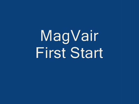 MagVair First Start