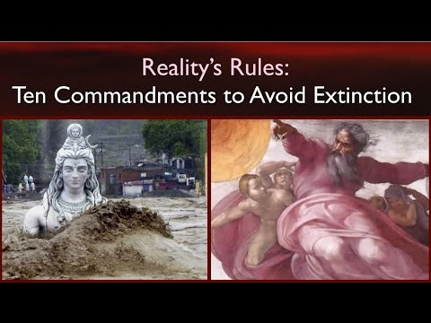 Michael Dowd - Reality's Rules: Ten Commandments to Avoid Extinction