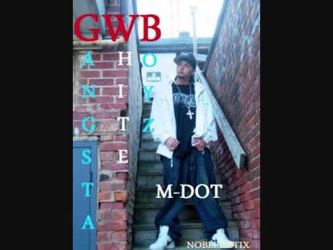 M DOT AND ROBERT ILLO BRING YOU G.W.B. THE TAKEOVER MOVEMENT