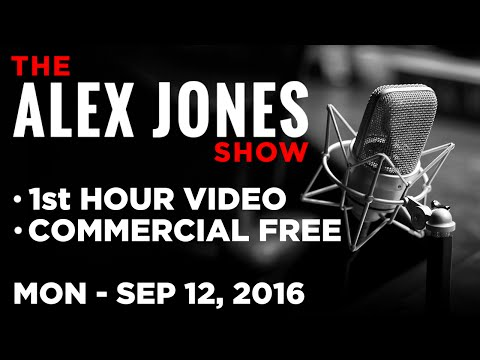AJ Show (1st HOUR VIDEO Commercial Free) Monday 9/12/16: Shocking News & Commentary