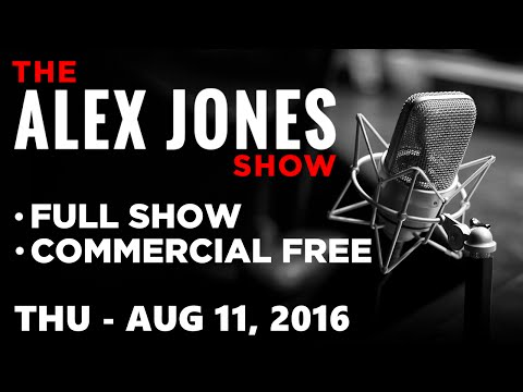 AJ Show (FULL VIDEO Commercial Free) Thursday 8/11/16: 2016 Election News & Commentary