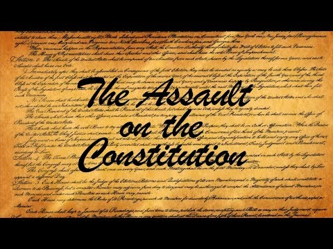 Assault On The Constitution