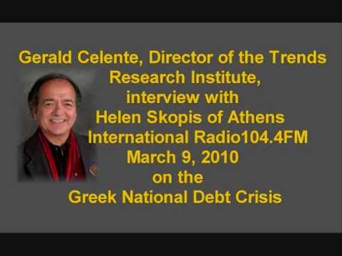 Gerald Celente on the Greek Debt Crisis interview with Helen Skopis of Athens, Greece
