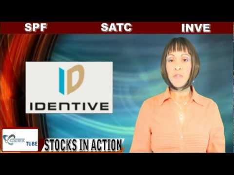 (SATC, SPF, INVE) CRWENewswire.com Stocks In Action