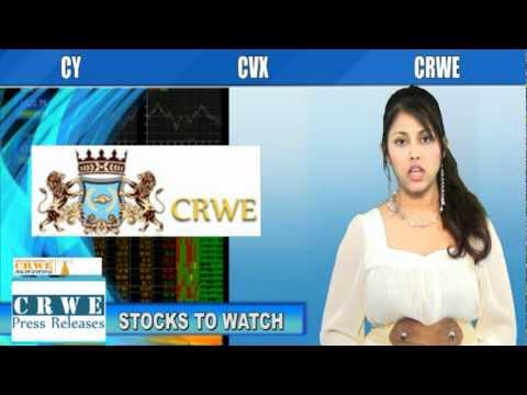 (CVX, CRWE, CY) CRWENewswire.com Stocks to Watch