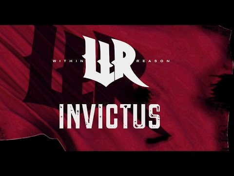 Within Reason - Invictus (Lyric Video)