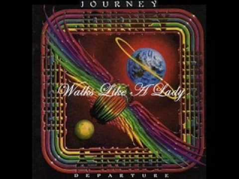 Journey - Walks Like A Lady