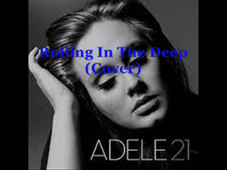 Rolling In The Deep (Cover)
