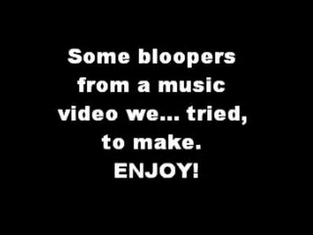 Bloopers!!! :D