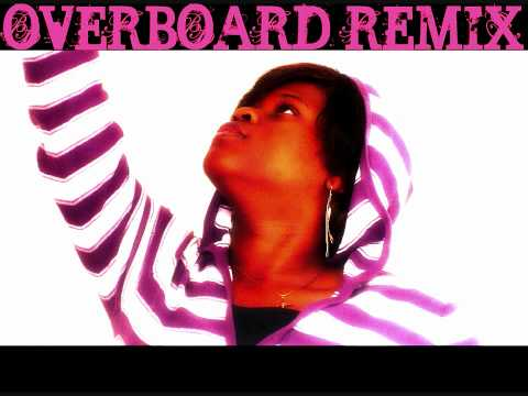 Overboard Remix
