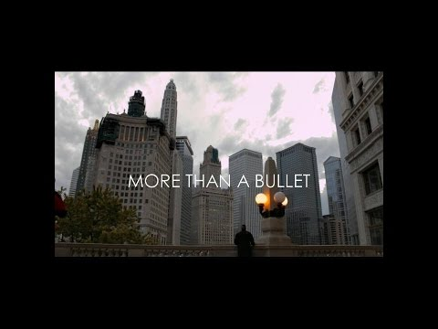 More Than A Bullet ( Chicago SouthSide Documentary)
