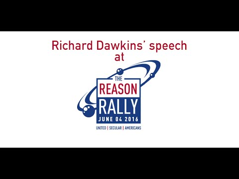 Richard Dawkins 2016 Reason Rally Speech