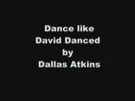 Dance like David