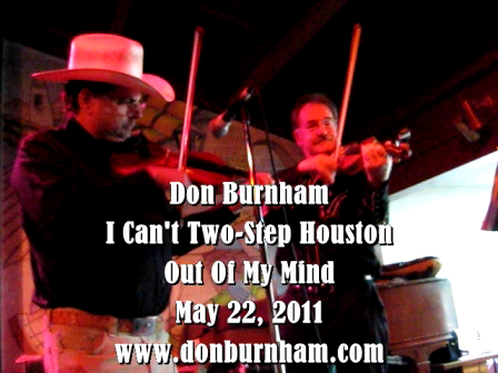 I Can't Two-Step Houston Out Of My Mind - Don Burnham
