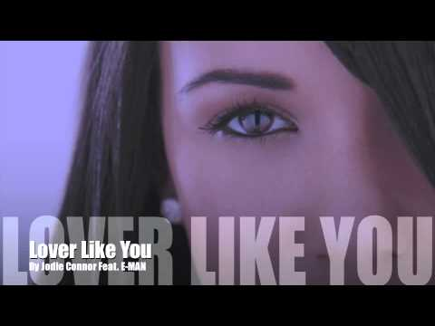 Lover Like You - Jodie Connor Feat. E-MAN