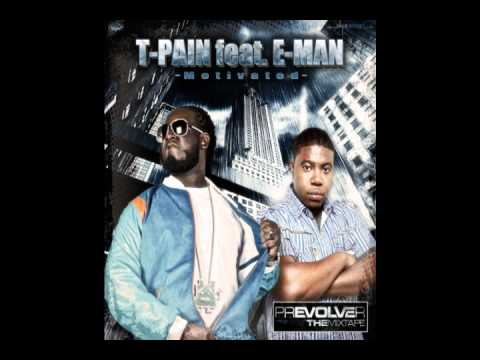 T-PAIN MOTIVATED feat. E-MAN