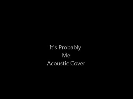 It's Probably Me (Live)