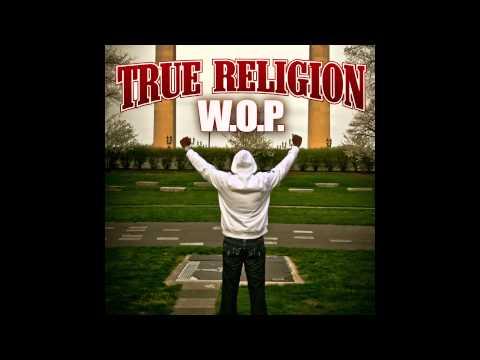 W.O.P. - True Religion