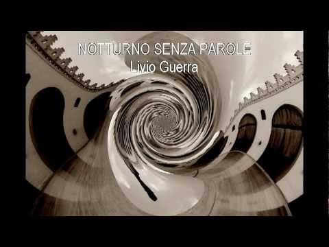 Notturno Senza Parole by Livio Guerra