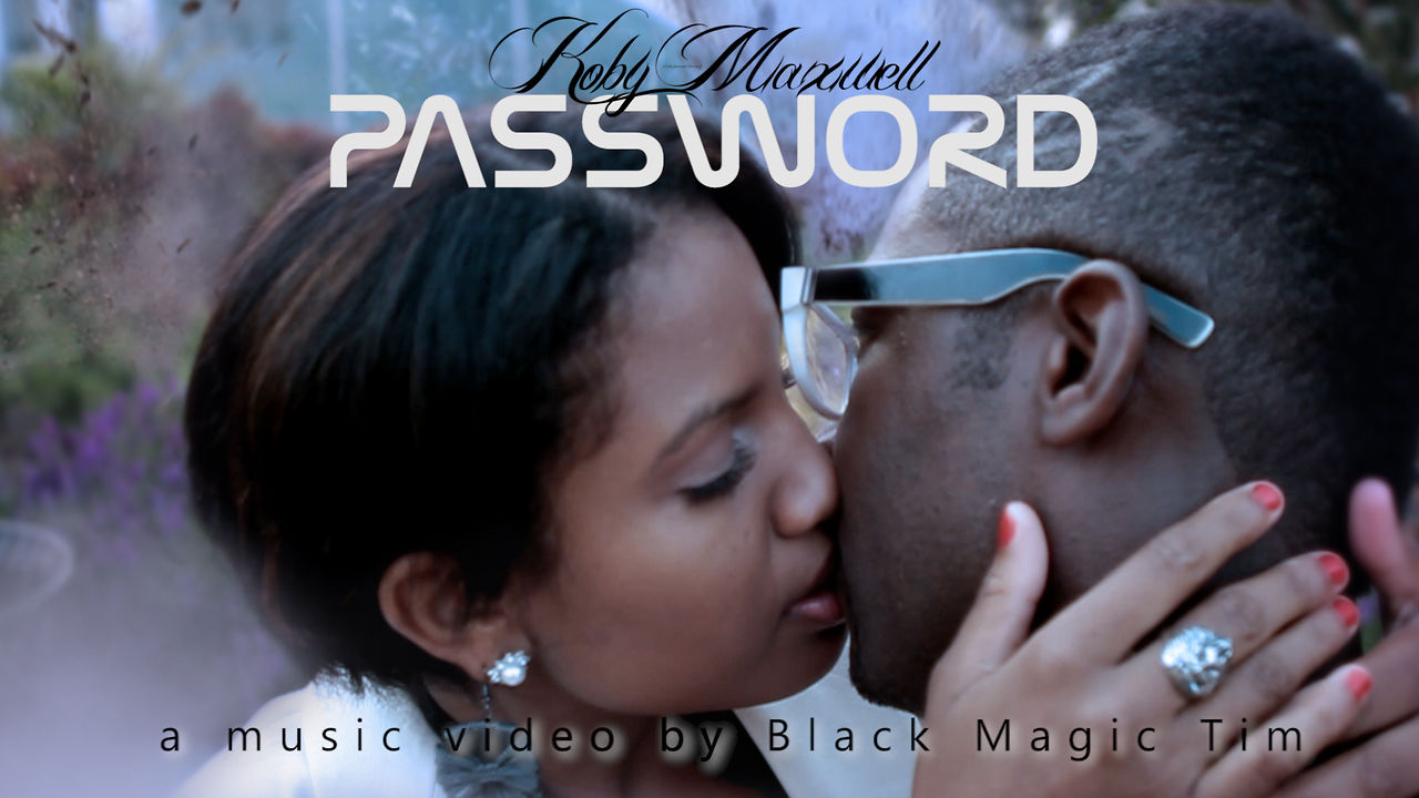 "Koby Maxwell ""Password"" Music Video"