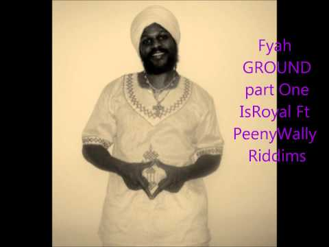 Nothing Better than JAH  IsRoyal Ft PeenyWally Riddims