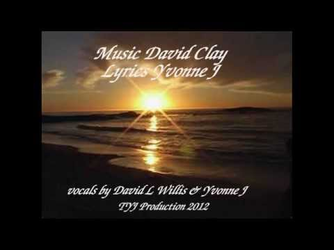 Sunrise to Sunset ( Duet with David Willis )