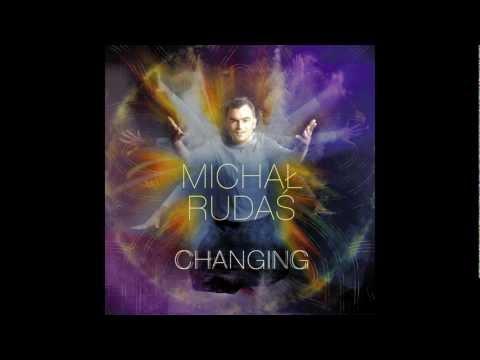 "Michał Rudaś - ""Changing"" - album promo mix"