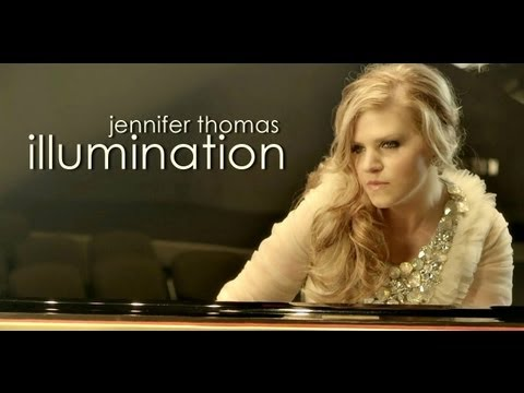 Illumination - Jennifer Thomas [OFFICIAL MUSIC VIDEO]