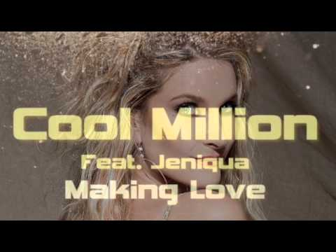 MAKING LOVE (Sed II Soul Remix) Writen by Jeniqua