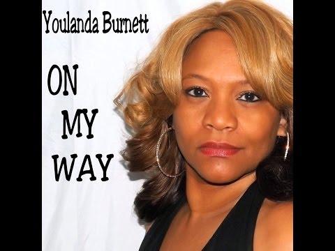 On My Way Youlanda Burnett Official Video