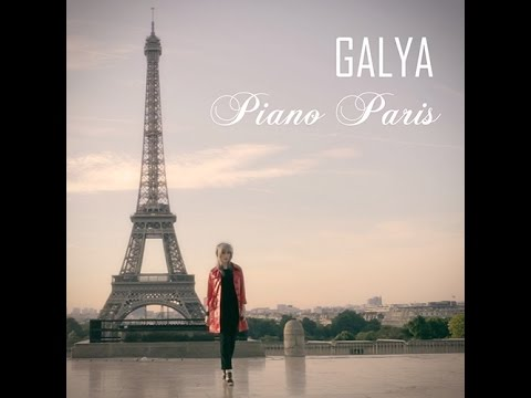 "GALYA - ""Piano Paris"" (OFFICIAL MUSIC VIDEO)"