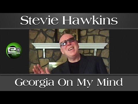 Georgia On My Mind by Stevie Hawkins