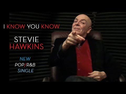 I Know You Know - Stevie Hawkins