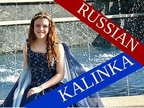 Калинка (KALINKA) (Russian Folk) performed by - Anastasia Lee