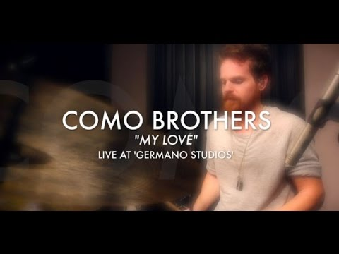 My Love - The Como Brothers [Live] [Original Song]