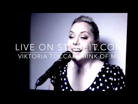 Stageit LIVE - Think of Me - Viktoria Tocca