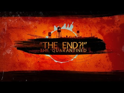The Quarantined The End Lyric Video