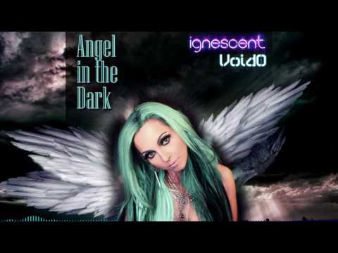 Angel in the Dark (R&B) - Ignescent - VoidO