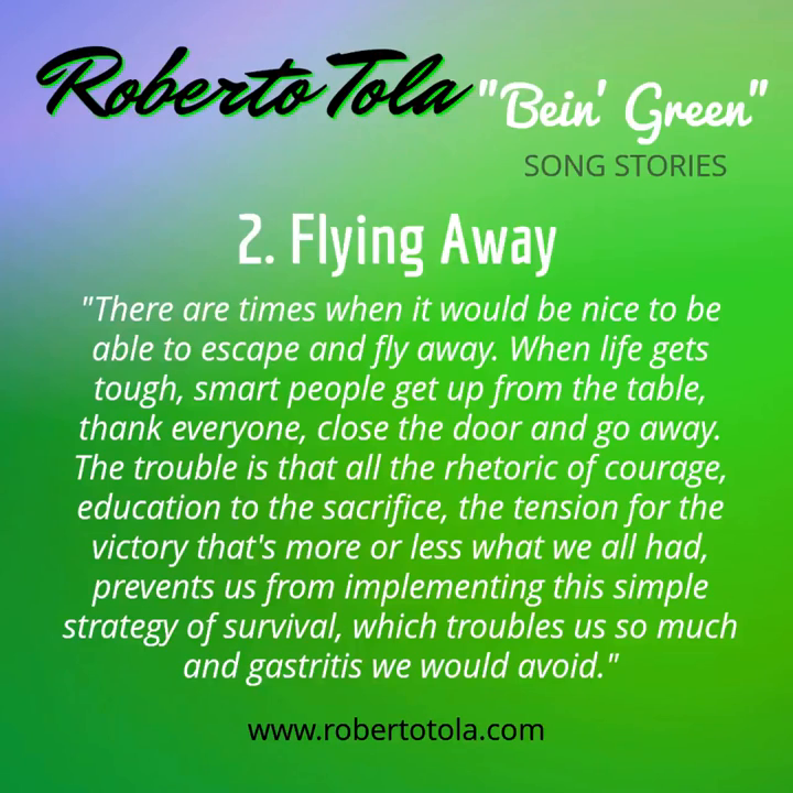 FLYING AWAY - From The Album _Bein' Green_ by Roberto Tola