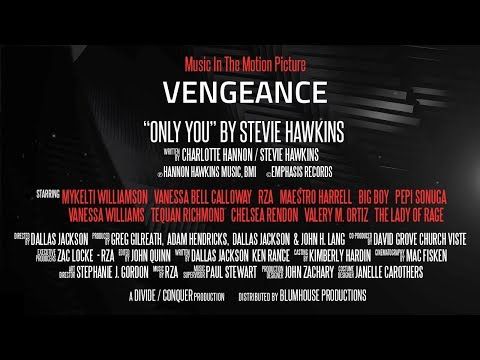 "Vengeance (2018) Film | Licensed Film Music | ""Only You"" by Stevie Hawkins Promo"
