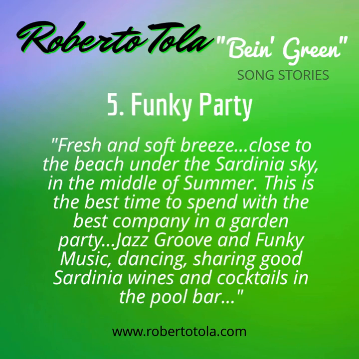 FUNKY PARTY - From The Album _Bein' Green_ by Roberto Tola